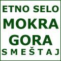 Smeštaj Etno selo Mokra Gora